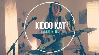 Download Lagu Feel It Still by Portugal. The Man (KIDDO KAT COVER) Gratis STAFABAND