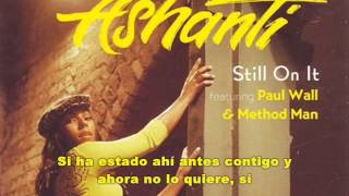 Watch Ashanti Still On It video