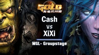 ► WarCraft 3 - Cash (Orc) vs. XiXi (NE) - WGL Groupstage