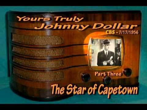 Yours Truly,Johnny Dollar The Star of Capetown Matter Part 3/7 Oldtime Radio Crime Drama