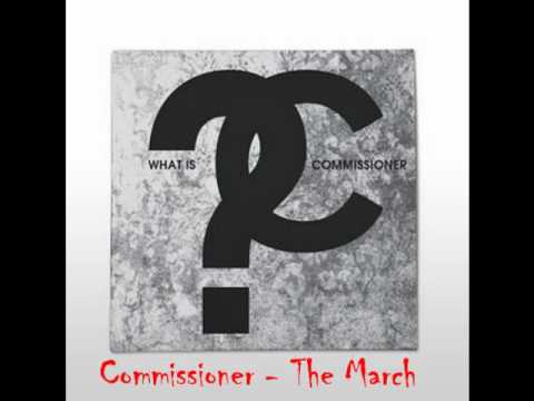 Commissioner - The March (2011)