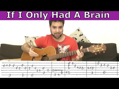 Fingerstyle Tutorial: If I Only Had A Brain - Guitar Lesson W/ TAB