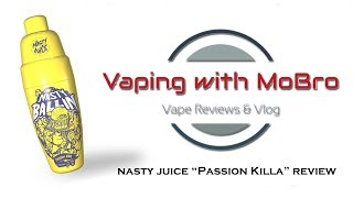 "Nasty Juice ""Passion Killa"" E-Liquid Review 