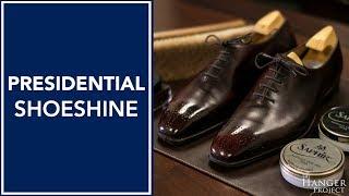 Presidential Shoe Shine | How to Shine Shoes