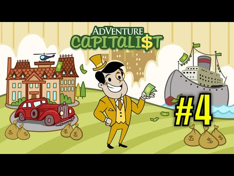 AdVenture Capitalist #4 - Buying an Oil Company