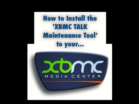 How to Install The New 'XBMC TALK Maintenance Tool' to Your XBMC (CLEAR XBMC CACHE ON ANY DEVICE)
