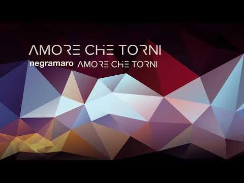 negramaro - Amore che torni (Audio ufficiale)