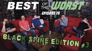 Best of the Worst: Black Spine Edition #3