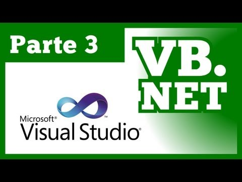 Tutorial Visual Basic .NET - Parte 3 (Curso VB.NET 2010 & 2012)
