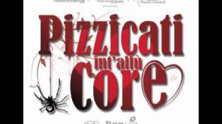 Pizzicanostra - Pizzicati int'allù Core CJS (RonDanDò, 2012)