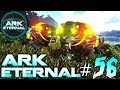ARK: Eternal #56 - Myth Sabertooth zähmen, Base erweitern & ...