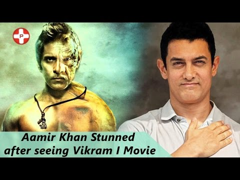 Bollywood Actor Aamir Khan Stunned Because of Vikram's 'I'
