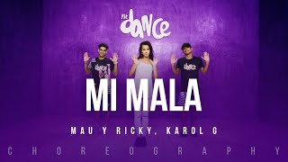 Mi Mala Mau Y Ricky Karol G Fitdance Life Coreografía Dance Video