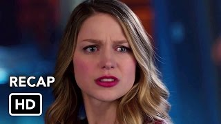 Supergirl Season 2 Spring Recap (HD)