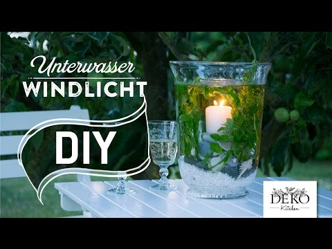 DIY: Ausgefallene Deko Mit Unterwasser-Windlicht | Deko Kitchen