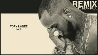 Tory Lanez LUV Remix feat Sean Paul Audio