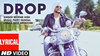 Mehtab Virk: DROP Full Lyrical Song | Preet Hundal | Latest Punjabi Song  | T-Series