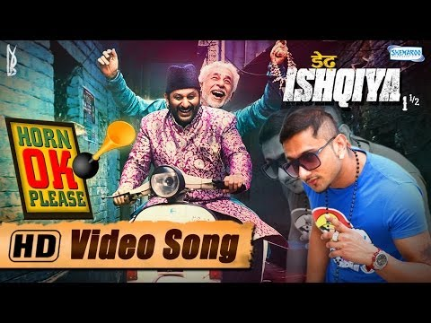 Horn Ok Please Feat.yo Yo Honey Singh & Sukhwinder - Arshad Warsi | Naseeruddin Shah - Dedh Ishqiya video