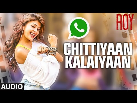 Chittiyaan Kalaiyaan' Whatsapp Status | Roy | Meet Bros Anjjan, Kanika Kapoor | T-SERIES