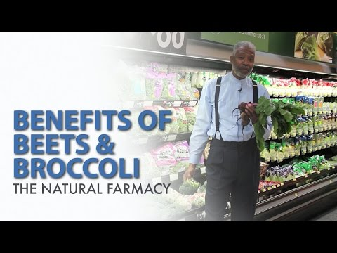 The Natural Farmacy | Benefits of Beets & Broccoli