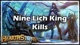 [Hearthstone] Nine Lich King Kills