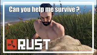 Can you help me survive? | Rust