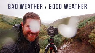 Landscape Photography in Bad Weather / Good Weather