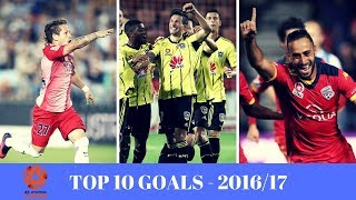 Top 10 Goals - A-League 2016/17