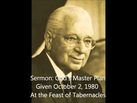 Sermon: God's Master Plan - Herbert W Armstrong