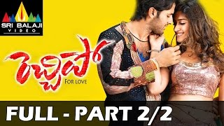 Adhinayakudu - Rechhipo Telugu Full Movie || Part 2/2 | Nitin, Ileana | With English Subtitles