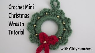 Crochet Mini Christmas Wreath Tutorial | Girlybunches