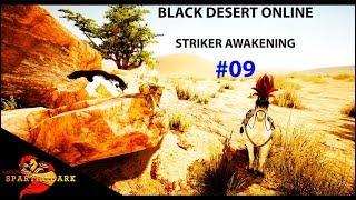 BDO STRIKER AWAKENING #08 - LV. 59 - Desert Naga Temple
