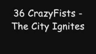 Watch 36 Crazyfists The City Ignites video