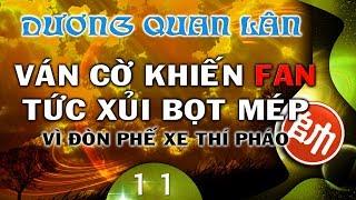Cờ Tướng Giải Trí ván cờ hay phế xe thí pháo đỉnh cao khiến fan Dương Quan Lân tức xủi bọt mép 11