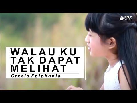 Walau Ku Tak Dapat Melihat - Grezia ft Jason