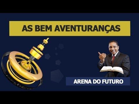 Bem Aventuranças - Arena do Futuro