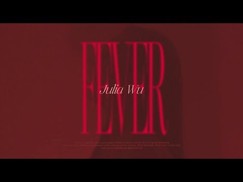 Fever - Julia Wu 吳卓源 Official Music Video