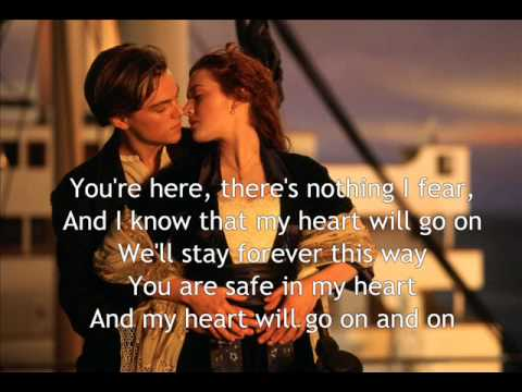 My heart will go on with lyrics | Titanic Theme Song