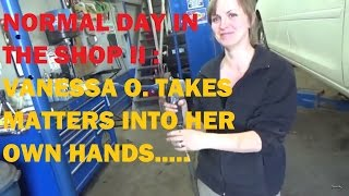 "Another Day In The Shop (1 Hour Special)... ""Vanessa O. Takes Matters Into Her Own Hands"""