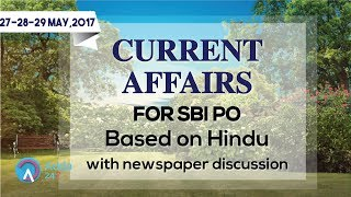 CURRENT AFFAIRS | THE HINDU | SBI PO MAINS | 27 - 29 May 2017 | Online Coaching for SBI IBPS Bank PO
