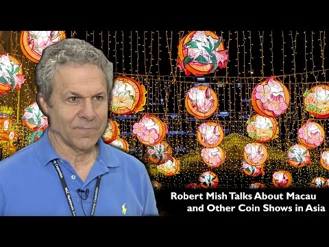 CoinWeek: Robert Mish Talks About Macau and Other Coin Shows in Asia. VIDEO: 3:39.