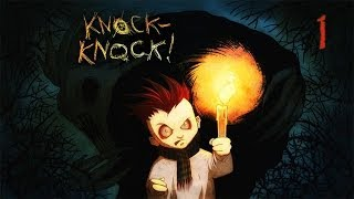 Knock Knock - Atmospheric Horror Game, Manly Let's Play Pt.1