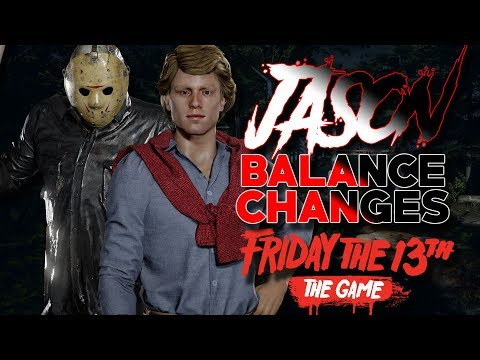 Jason SPEED INCREASE??   CONFIRMED Balance Changes!!   Friday the 13th: The Game