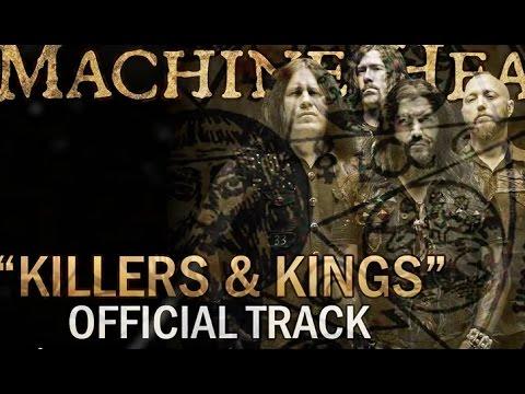Machine Head - Killers And Kings