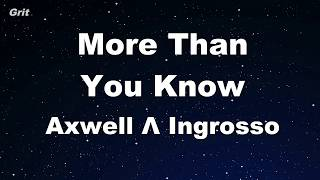 More Than You Know Axwell Ingrosso Karaoke With Guide Melody Instrumental