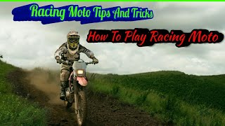 Racing Moto tricks and tips