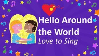 Hello Around the World Song - Sing Hello in Different Languages