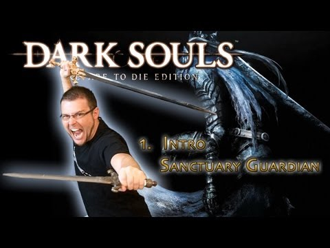 Dark Souls PtDE - 1 - Intro - Sanctuary Guardian
