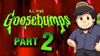 Goosebumps: PART 2 - JonTron