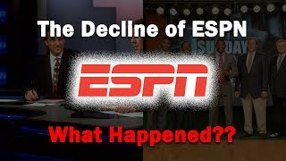 The Decline of ESPN...What Happened?